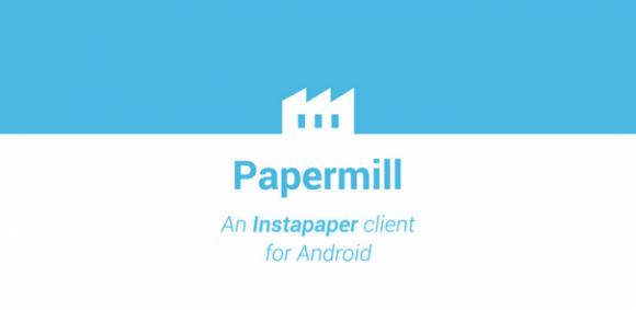 Papermil el instapaper para android
