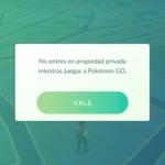no entres en propiedad pirvada mientras juegas a pokemon go