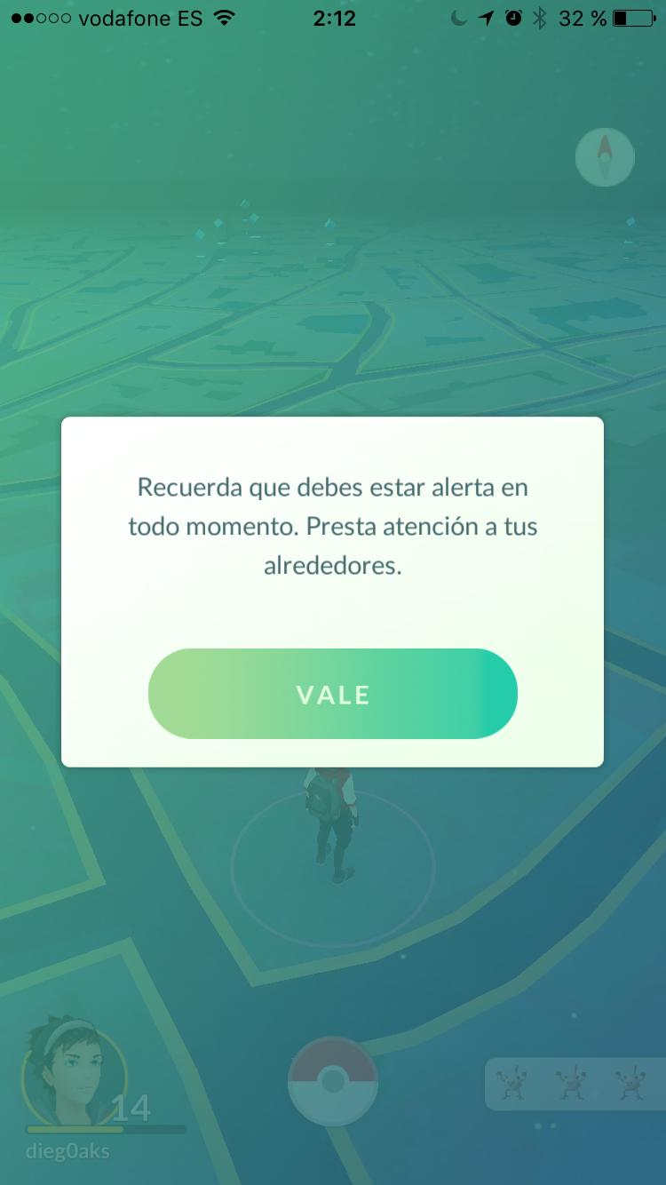 recuerda que tienes que estar alerta en cada momento con pokemon go